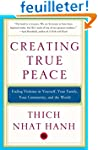 Creating True Peace: Ending Violence...