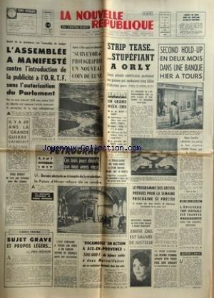 NOUVELLE REPUBLIQUE (LA) [No 7041] du 11/11/1967 - L'INTRODUCTION DE LA PUBLICITE A L'ORTF -REGIS DEBRAY NE SERA PAS ECHANGE POUR LES CUBAINS -SURVEYOR 6 PHOTOGRAPHIE UN NOUVEAU COIN DE LUNE -LES SPORTS / RUGBY - FOOT - TENNIS - ANQUETIL -PETROGRAD PAR RONDIERE -SUJET GRAVE ET PROPOS LEGERS PAR MEUNIER -ROCAMBOLE EN ACTION A AIX-EN-PROVENCE -JENNIFER JONES EST SAUVEE DE JUSTESSE -LES CONFLITS SOCIAUX -LES HOLD-UP A TOURS