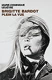 Image de Brigitte Bardot - Plein la vue