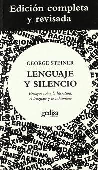Lenguaje y silencio par George Steiner