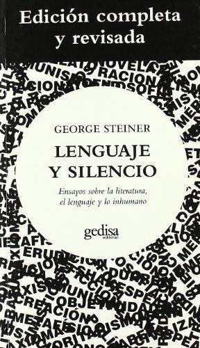 Lenguaje Y Silencio (Econobook (gedisa)) por George Steiner