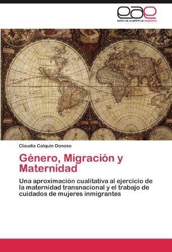 Género, Migración y Maternidad por Calquin Donoso Claudia