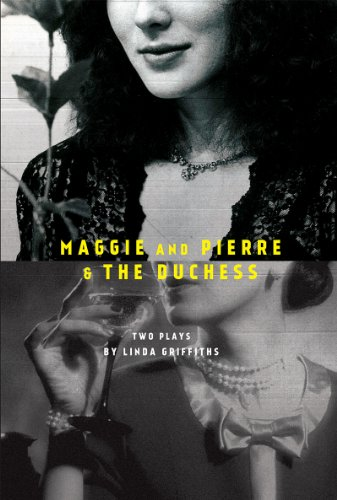 Maggie and Pierre & The Duchess (English Edition)