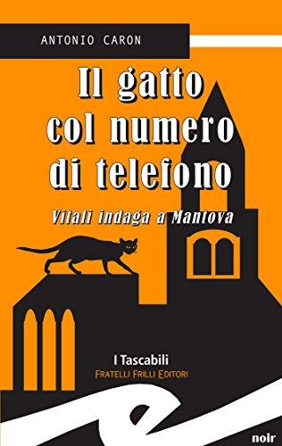 di telefono. Vitali indaga a Mantova (Italian Edition) ()