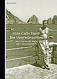 Die Unerwünschten: Als Amerika die Mafia nach Hause schickte - Fusco Gian Carlo