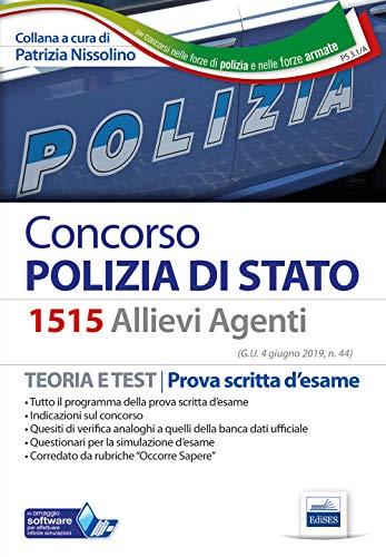 Concorso Polizia di Stato. 1515 Allievi Agenti. Teoria e test per la prova scritta d'esame. Con Contenuto digitale per accesso on line