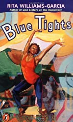 Blue Tights by Rita Williams-Garcia (1996-12-05)