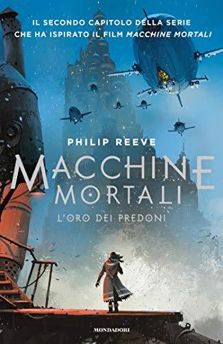 Cover libro Macchine mortali 2 - L'oro dei predoni