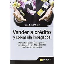 Vender A Crédito Y Cobrar Sin Impagados