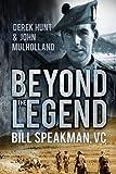 ISBN: 0752494309 - Beyond the Legend: Bill Speakman, Vc