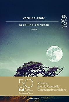 La collina del vento (Scrittori italiani e stranieri) (Italian Edition)