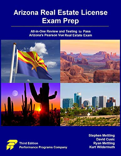 Arizona Real Estate License Exam Prep: All-in-One Review and Testing to Pass Arizona's Pearson Vue Real Estate Exam (English Edition) (Real Estate Prep Arizona Exam)