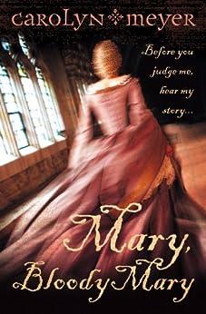 Mary, Bloody Mary by [Meyer, Carolyn]