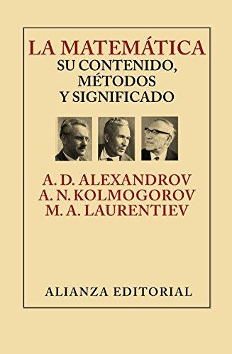 Portada del libro La Matemática. Su Contenido, Métodos Y Significado (Libros Singulares (Ls))