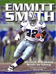 Emmitt Smith: Record-Breaking Rush to Glory by Roland Lazenby (2002-12-02)