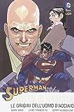 Diritto di nascita. Le origini dell'uomo d'acciaio. Superman: 1