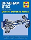 Brabham Bt52 Owners' Workshop Manual: 1983 (all models) (Haynes Owners' Workshop Manual)