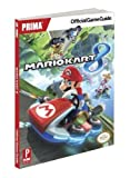 Mario Kart 8 - Prima Official Game Guide by Musa, Alex (2014) Paperback