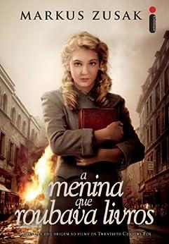 A menina que roubava livros (Portuguese Edition) von [Zusak, Markus]