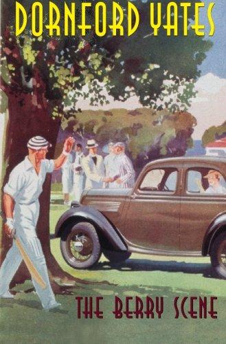 The Berry Scene (B-Berry Pleydell) por Dornford Yates