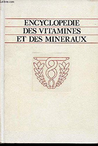 Encyclopedie des vitamines et des mineraux par COLLECTIF