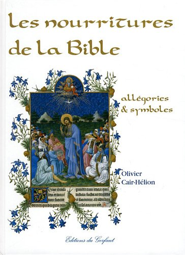 Les nourritures de la Bible : Allégories & symboles