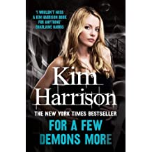 For a Few Demons More by KIM HARRISON (2014-08-01)