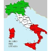 Italian Easy Reader: In giro per l'Italia (Italian Edition)