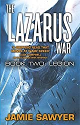 The Lazarus War: Legion: Lazarus War 2 by Jamie Sawyer(2016-05-26)