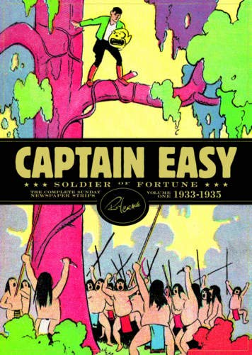 Captain Easy, Soldier of Fortune: The Complete Sunday Newspaper Strips Vol 1 (Roy Crane's Captain Easy) por Roy Crane