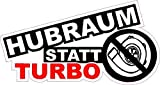 NetSpares 119812012 1 x Aufkleber Hubraum Statt Turbo Sticker Drift King Shocker Tuning Fun