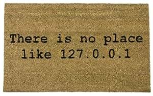 """getDigital - Zerbino con scritta There's no place like 127.0.0.1"""", 39 x 59 x 1,5 cm"""