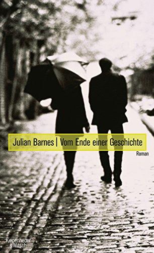 Vom Ende einer Geschichte: Roman (German Edition)