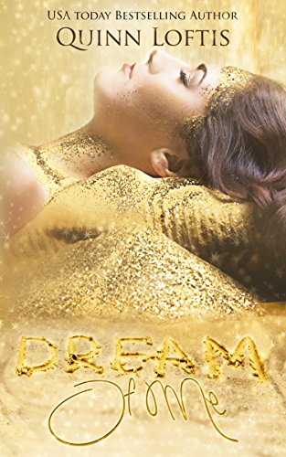 Dream of Me: Book 1 The Dream Makers Series (English Edition)