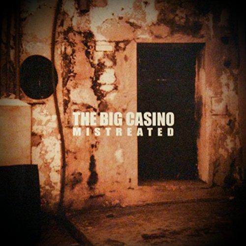 The big casino mistreated mp3 22 casino links online