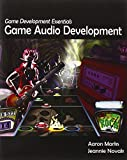 Game Development Essentials: Game Audio Development