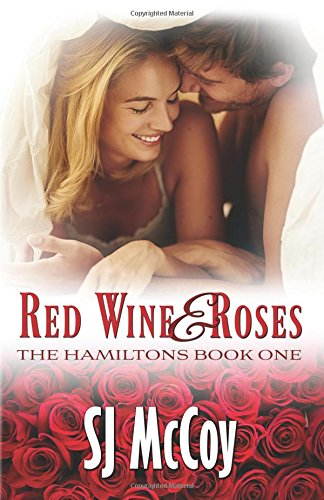 Red Wine and Roses: Volume 1 (The Hamiltons)