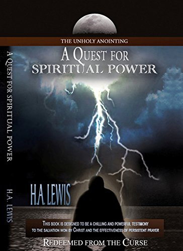 A Quest for Spiritual Power: Redeemed from the Curse (English Edition) (Gebet Quest)