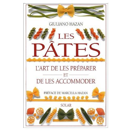 Les pâtes : L'art de les préparer et de les accommoder par Gilles Lambert