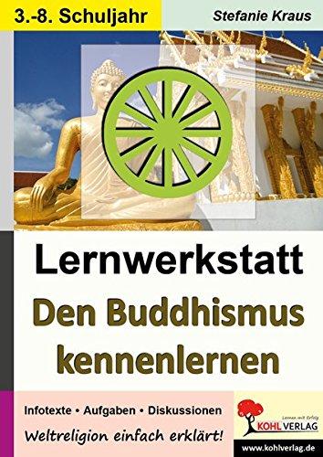 Den Buddhismus kennen lernen - Lernwerkstatt