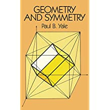 Geometry and Symmetry (Dover Books on Mathematics)