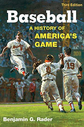 Baseball, 3rd Ed.: A History of America's Game (Illinois History of Sports)