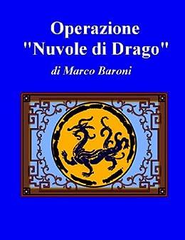 """Operazione Nuvole di Drago"""" (I Gialli) di [Baroni, Marco]"""