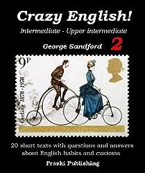 Crazy English 2 - Habits and Customs (Intermediate - Upper-intermediate) (English Edition)