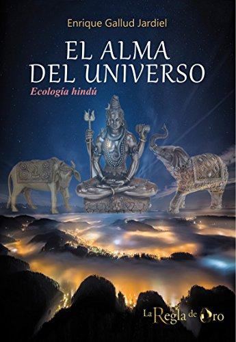 El alma del universo: Ecología hindú