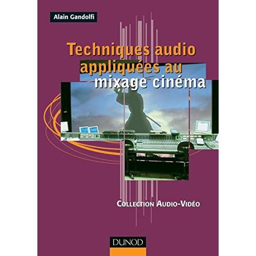 Techniques audio appliquées au mixage cinéma