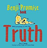 Benji Promises to Tell the Truth: A Benji Promise Book by Joe Camp (2010-07-03)