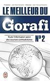 Le meilleur du Gorafi N°2 - Toute l'information selon des sources contradictoires