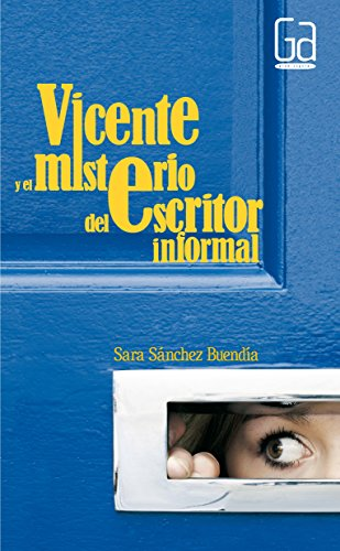 Vicente y el misterio del escritor informal (Gran angular) por Sara Sánchez Buendía