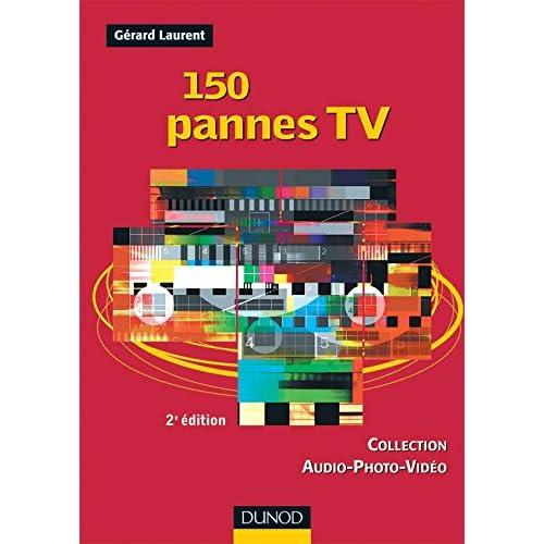 150 pannes TV - 2ème édition